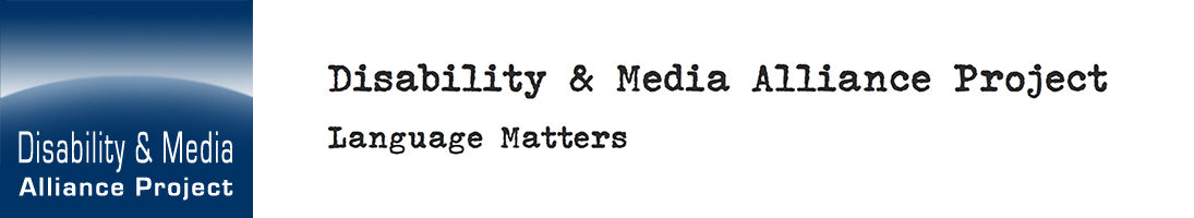 Disability & Media Alliance Project